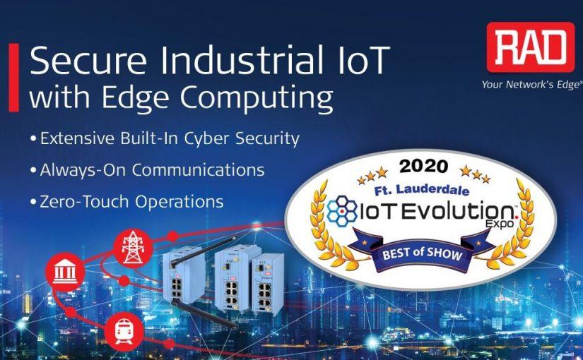 RAD Wins IoT Evolution 2020 Best Intelligent Edge Solution Award